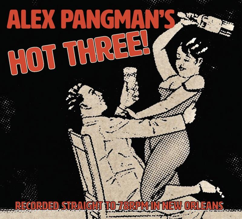 Alex Pangman records direct to 78rpm with Hot Three Album