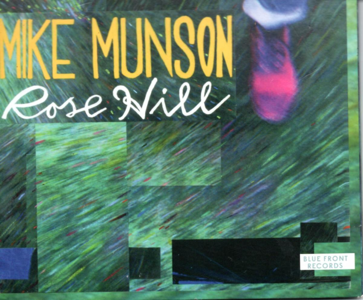Mike Munson: Rose Hill