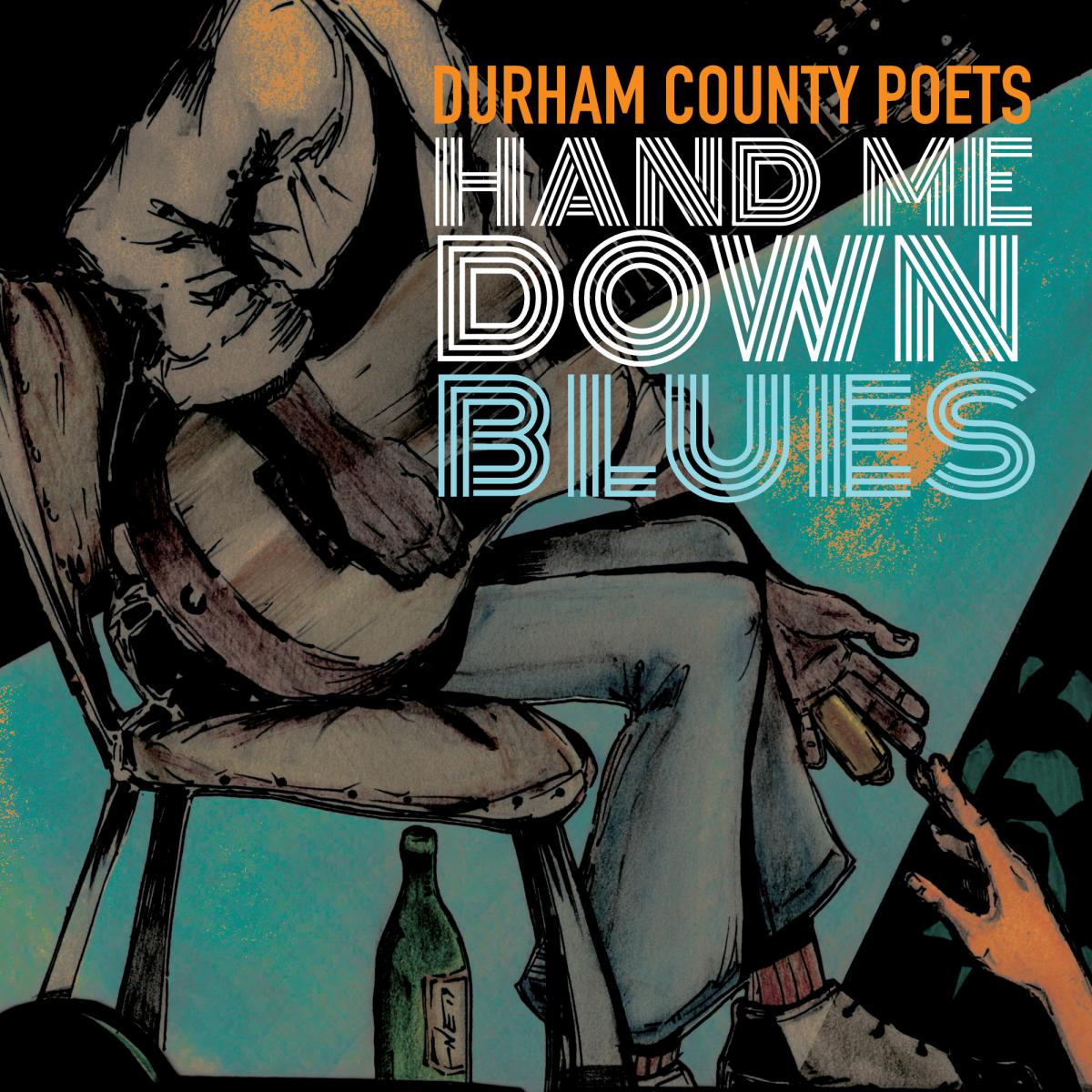 Durham County Poets Hand Me Down Blues