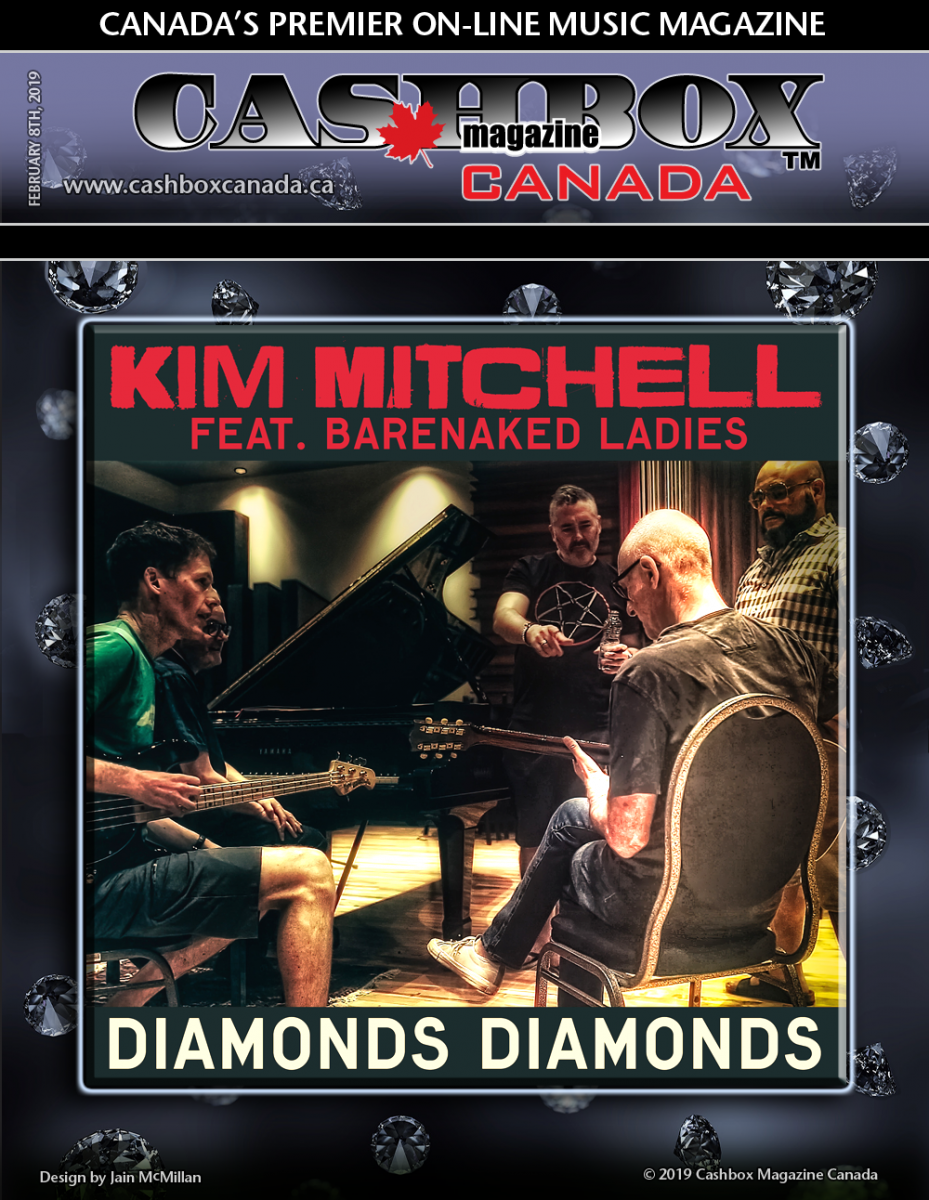 "Canadian Rock Icon Kim Mitchell To Release Single ""Diamonds Diamonds"" Featuring Barenaked Ladies"