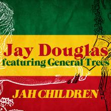 "JUNO Award-Nominated & Award-Winning Reggae Master Jay Douglas Drops ""Jah Children"""