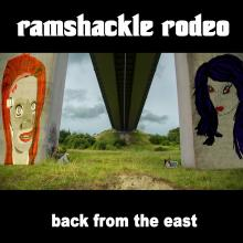 Ramshackle Rodeo - Back From the East