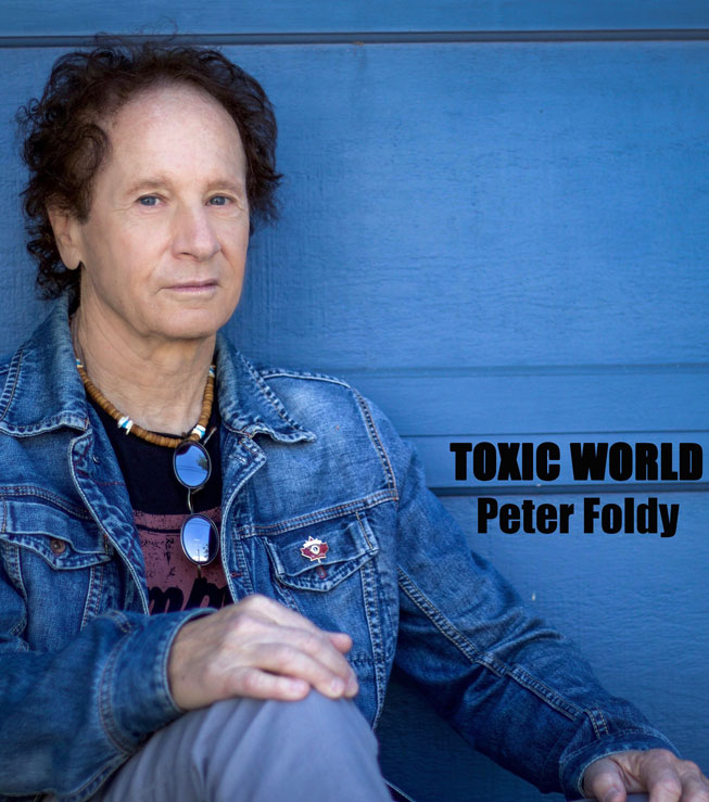 Toxic World Peter Foldy
