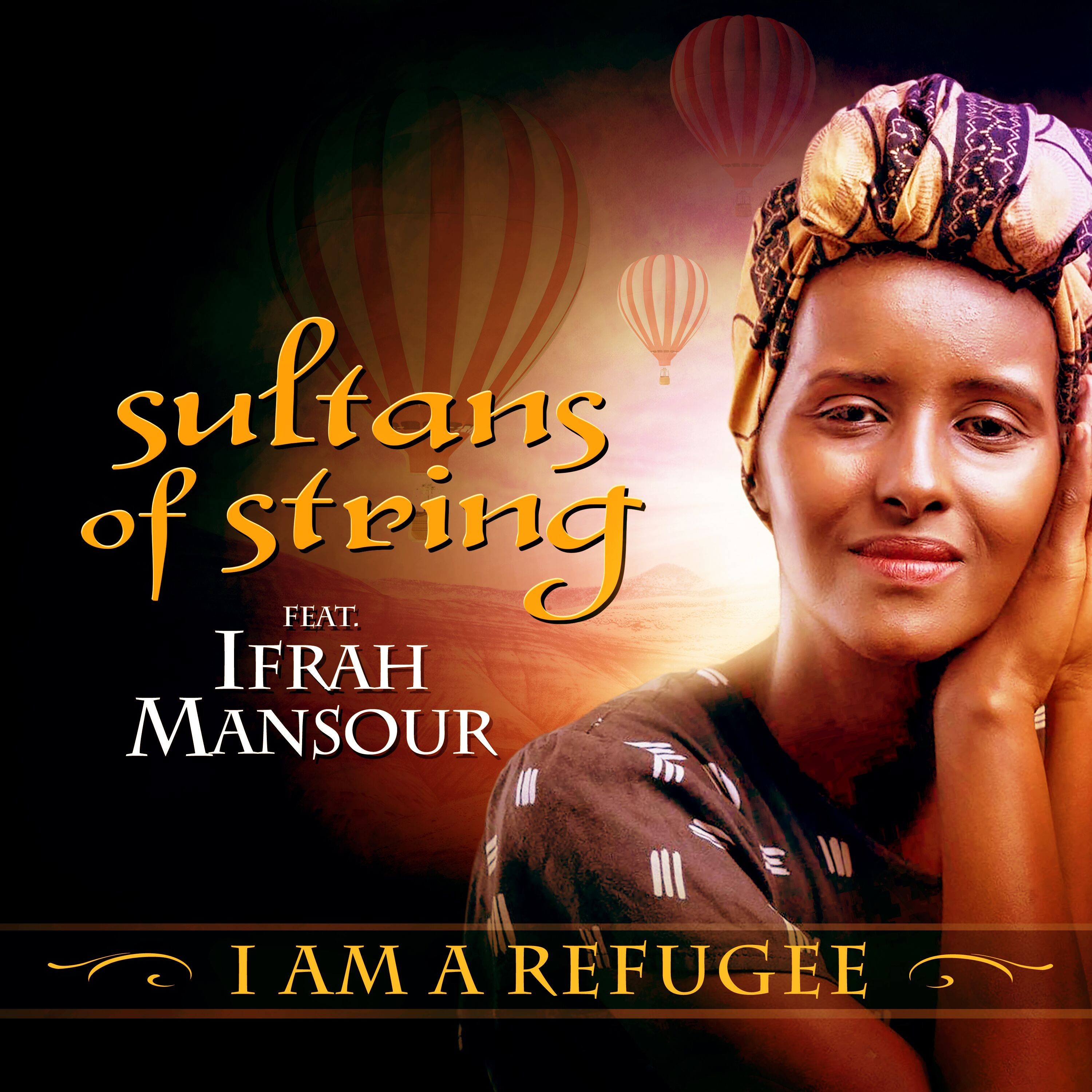 I am a Refugee Sultans of String