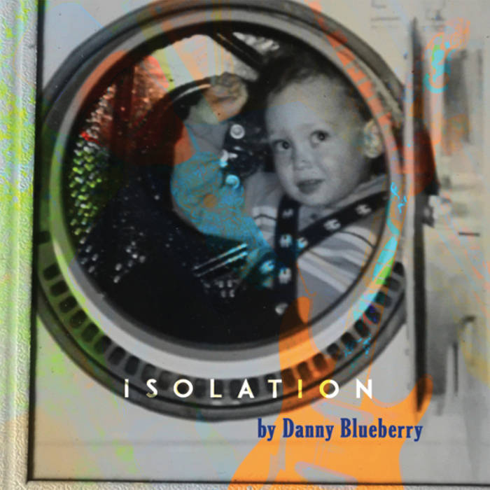Isolation Danny Blueberry.jpg