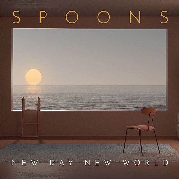 SPOONS New Day New World