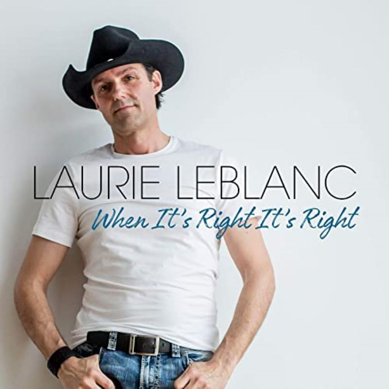 When It's Right It's Right Laurie LeBlanc