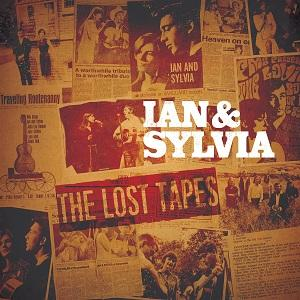 Ian & Sylvia The Lost Tapes