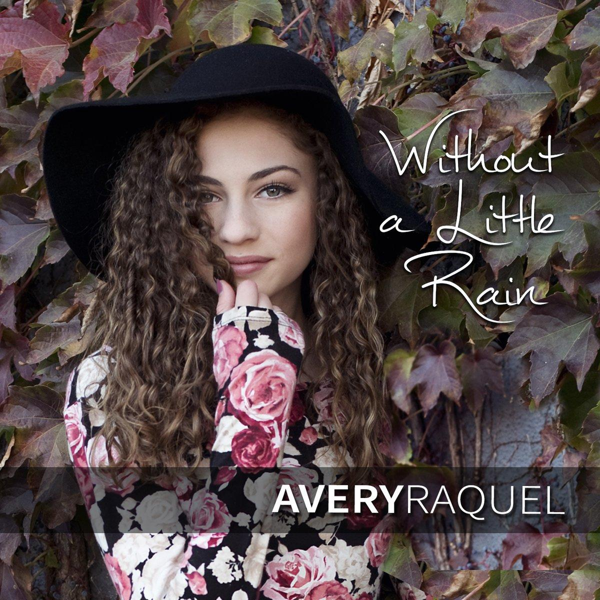 Without a Little Rain Avery Raquel