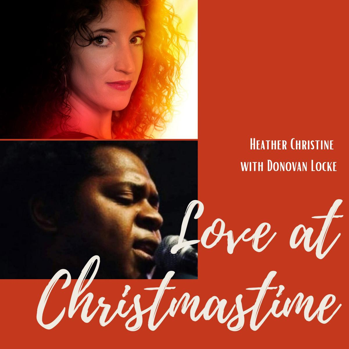 Heather Christine & Featuring Donovan Locke