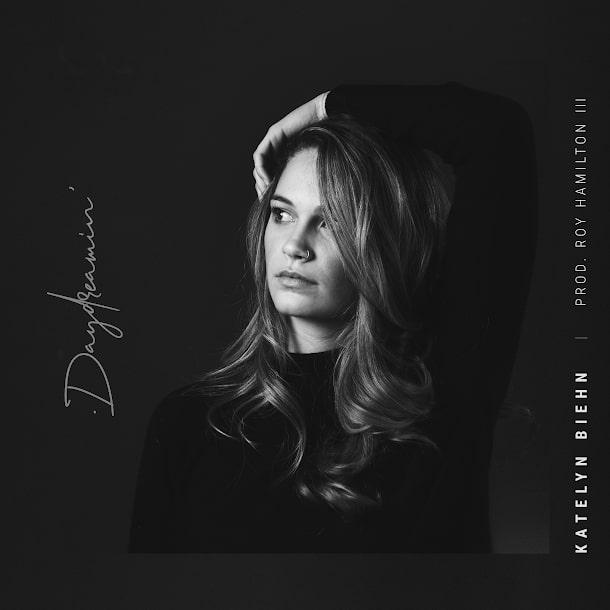"Katelyn Biehn Sits Mellow with New Single, ""Daydreamin'"""