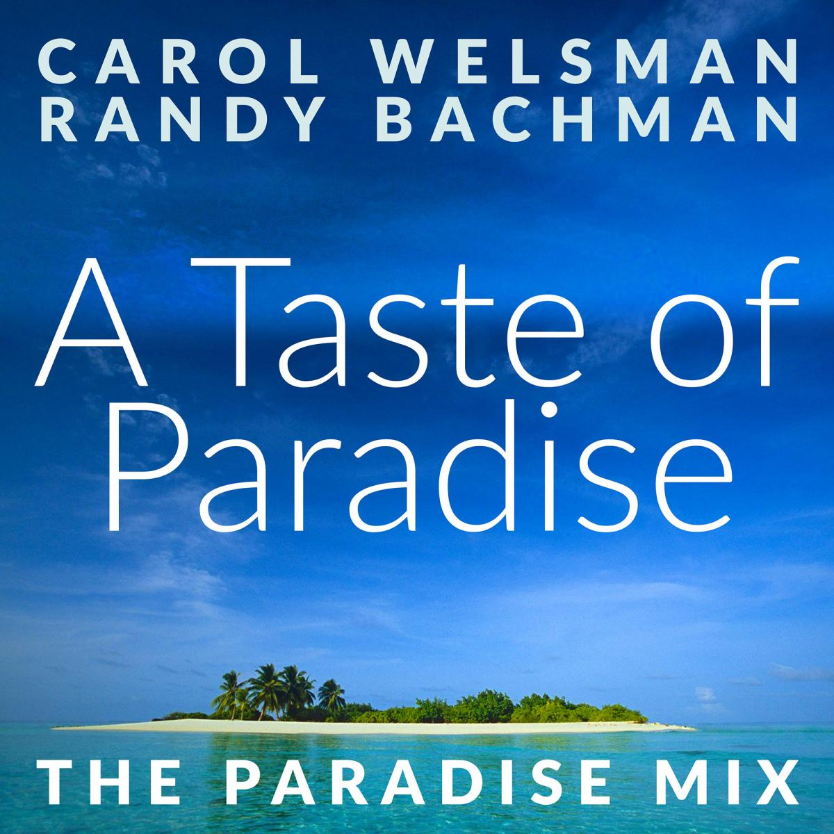 A Taste of Paradise - Carol Welsman and Randy Backman