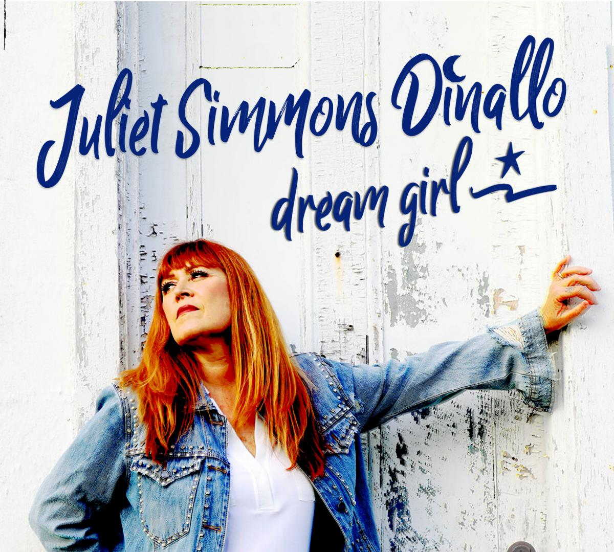 Country/Roots Singer Juliet Simmons Dinallo, Dream Girl, on November 16
