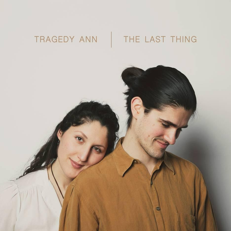 Tragedy Ann The Last Thing