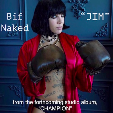 "'Princess of Everything' Bif Naked Spares No Punch With New Single & Video ""JIM"""