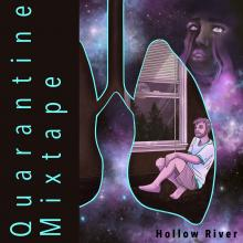 Quarantine Mixtape - Hollow River