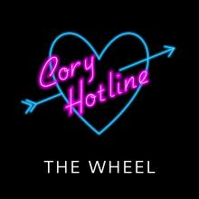 The Wheel Cory Hotline