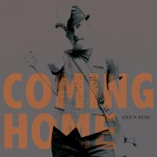 Erick Beau Coming Home