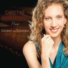 Christine Vanderkooy: Piano Schubert and Schumann